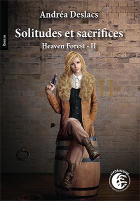 Sortie de Solitudes et Sacrifices, d'Andréa Deslacs