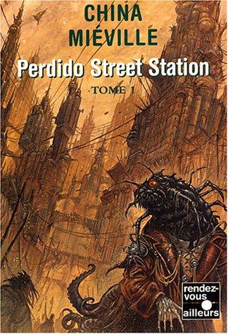 Perdido Street Station, avis de lecture