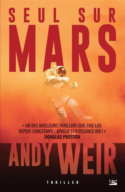 Seul sur Mars, avis de lecture