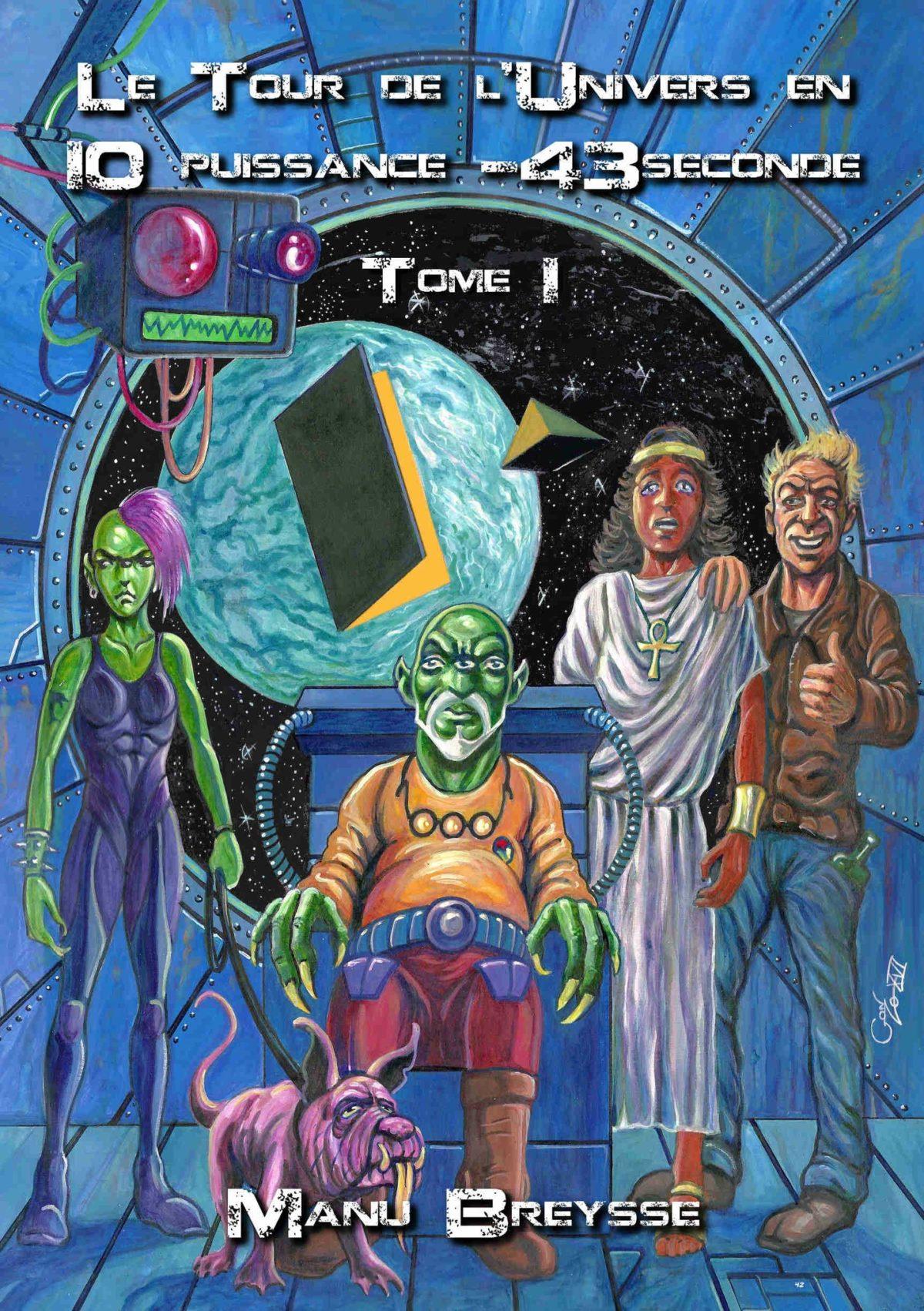 Le tour de l'univers en 10 puissance – 43 seconde, avis de lecture