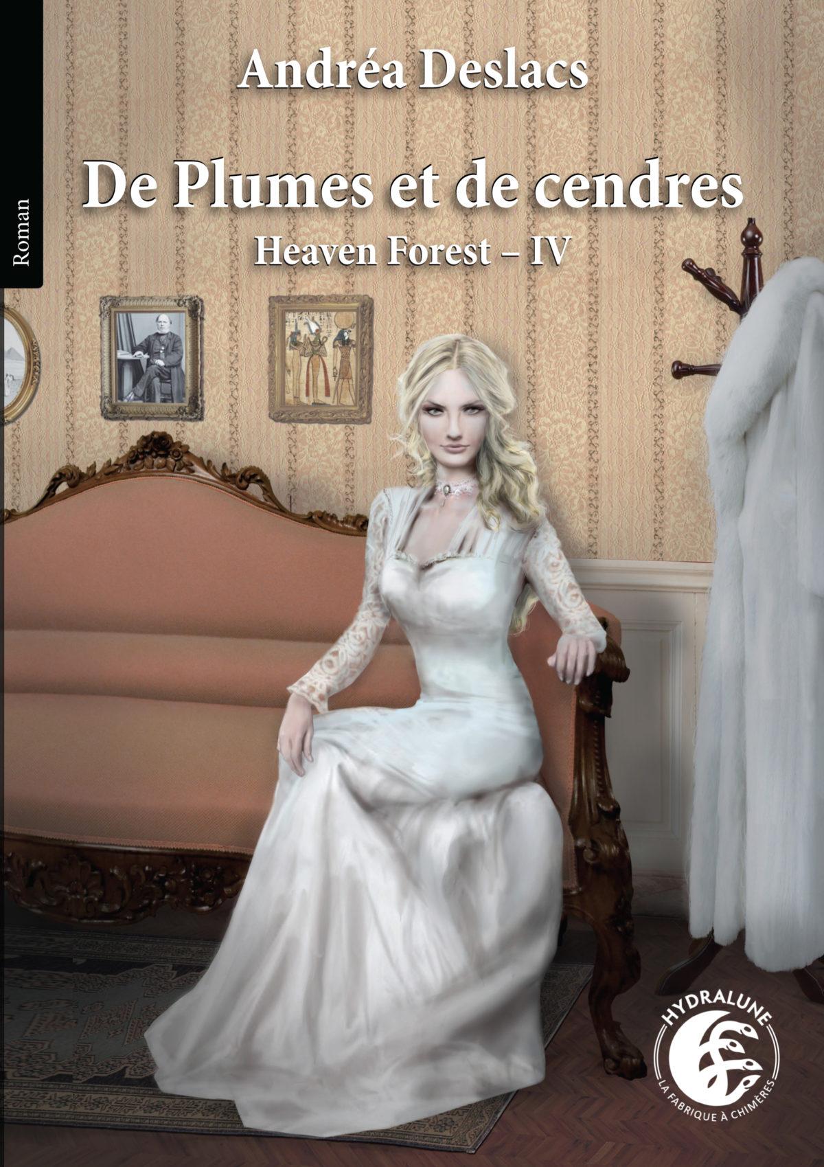 Sortie de De plumes et de cendres, d'Andréa Deslacs