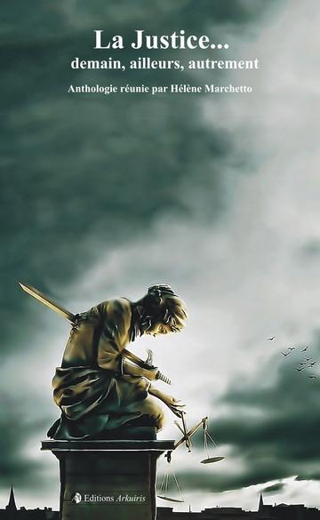 La Justice…, avis de lecture