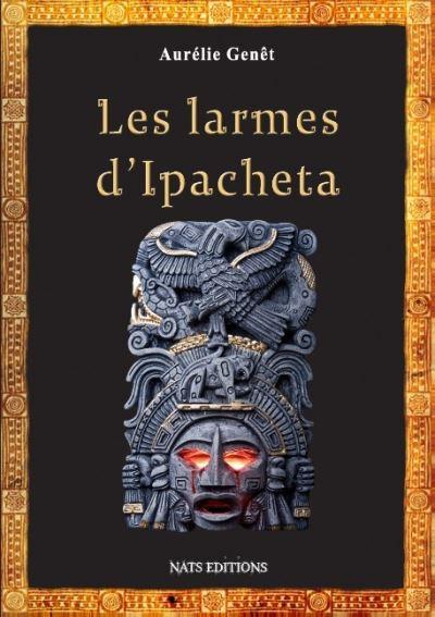 Les larmes d'Ipacheta, avis de lecture