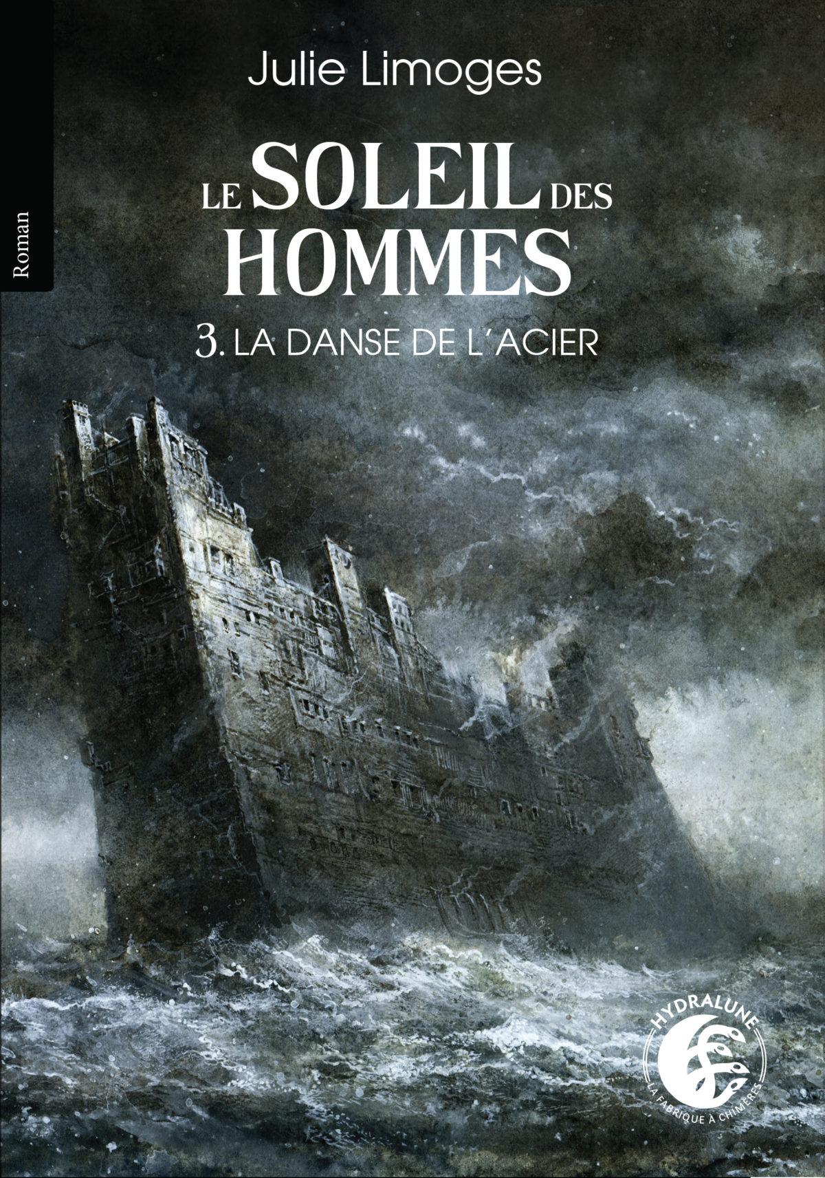 Sortie de La Danse de l'acier (papier), de Julie Limoges